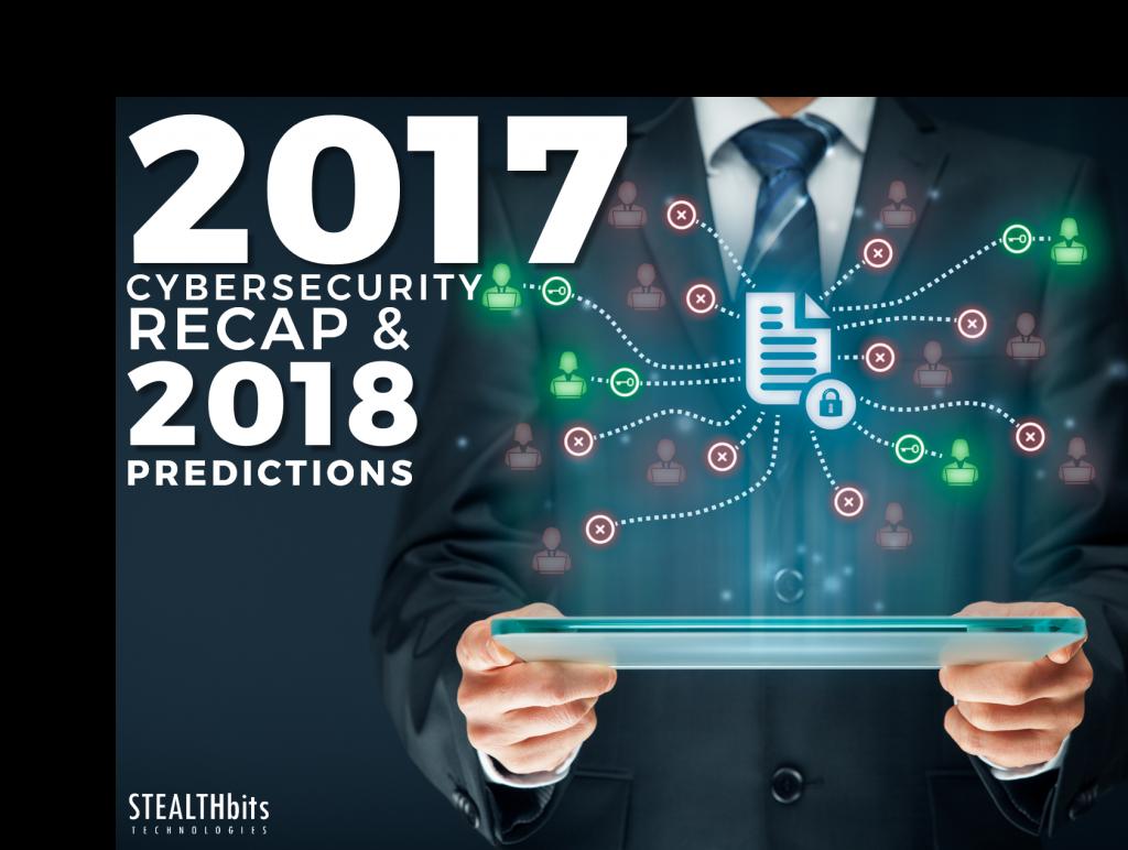 2017 Cybersecurity Recap & 2018 Predictions
