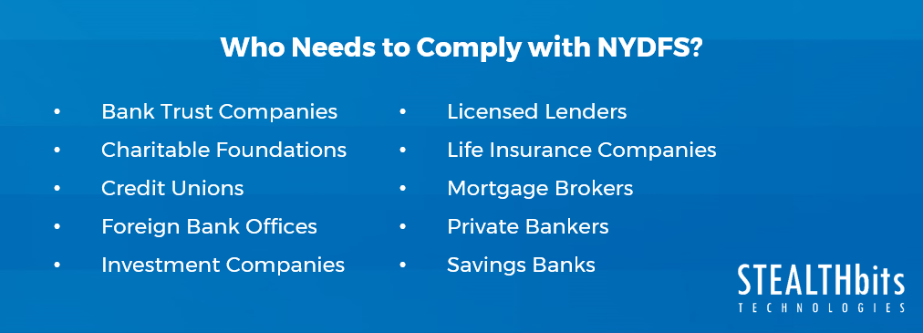 Who Needs to Comply with NYDFS?