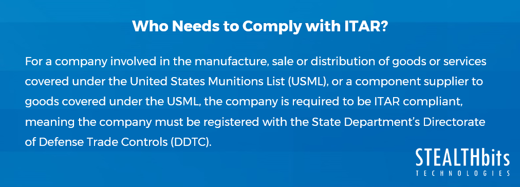 Who needs to comply with ITAR?